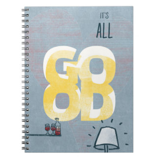 It´s all Good:: Notebook