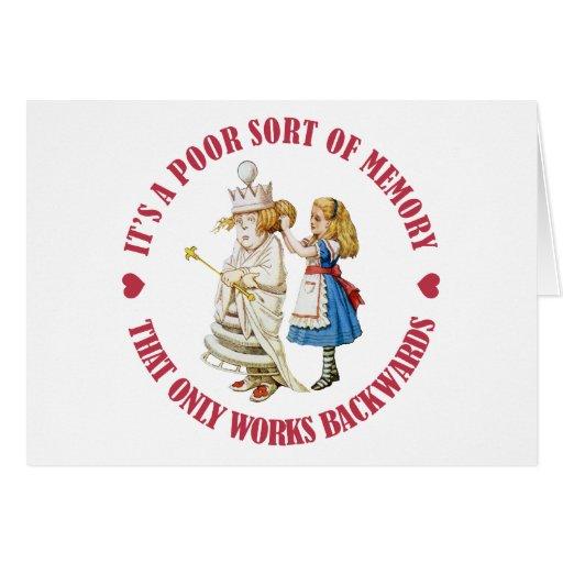 IT;S APOOR SORT OF MEMROY THAT WORKS BACKWARDS CARD