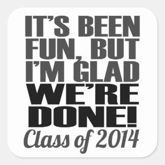 It s Been Fun Class of 2014 Graduation Seniors Sticker
