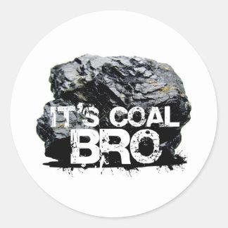 it s coal bro stickers
