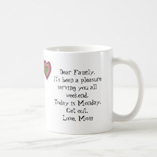 It s Monday GET OUT Coffee Mugs
