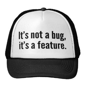 It's not a bug, it's a feature. hats