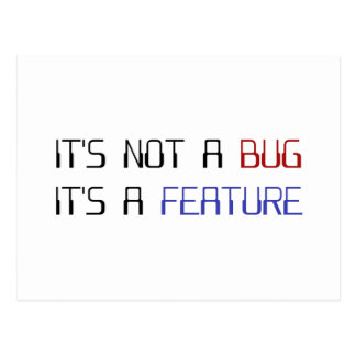 It s Not a Coding Bug It s a Programming Feature Post Cards
