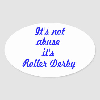 It s not abuse oval stickers
