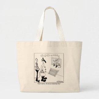 It's not an electrical fire. tote bags