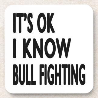 It s OK I Know Bull Fighting Dance Beverage Coaster