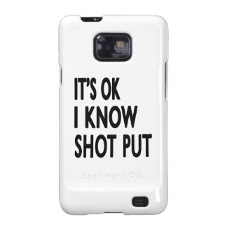 It s OK I Know Shooting Galaxy SII Cases