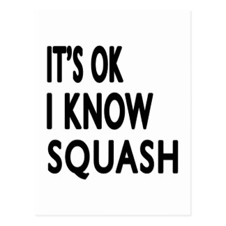 It s OK I Know Squash Post Cards