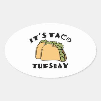 It's Taco Tuesday Oval Sticker