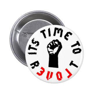 It s Time to Revolt Button Pins