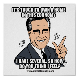 IT S TOUGH TO OWN A HOME IN THIS ECONOMY POSTERS