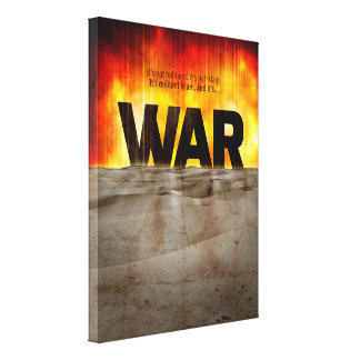 It's War Stretched Canvas Print