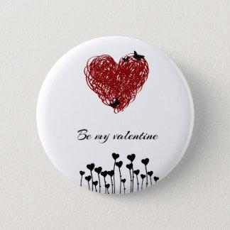 It sees my Valentine Pinback Button