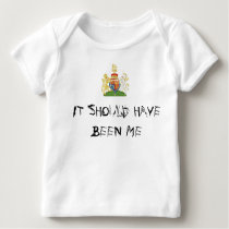 It should have been me baby T-Shirt