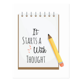 It Starts A With Thought Postcard