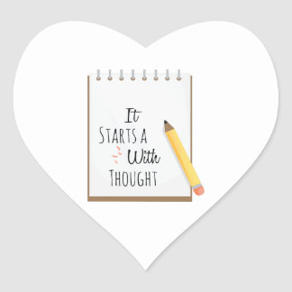 It Starts A With Thought Heart Sticker