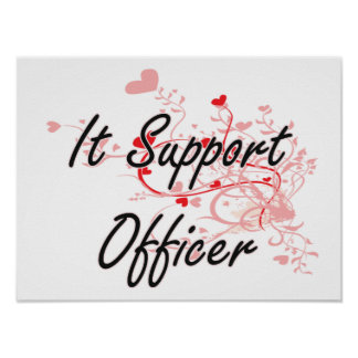 It Support Officer Artistic Job Design with Hearts Poster