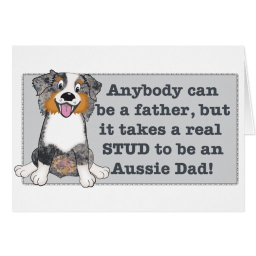 It take a stud to be an Aussie Dad Greeting Card