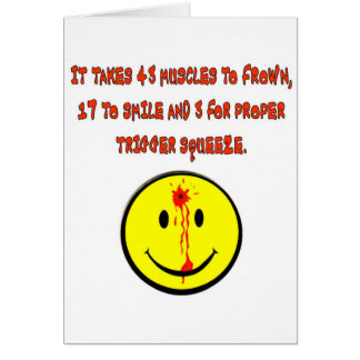 IT TAKES 43 MUSCLES TO FROWN CARD