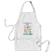 It takes a BIG HEART to Shape Little Minds-Apron Adult Apron