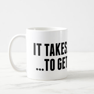 It Takes A Carter... Coffee Mug