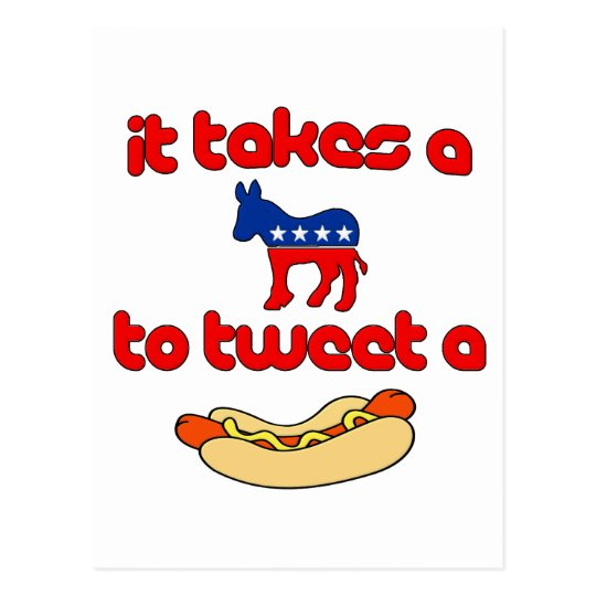 It Takes a Jackass (Democrat) To Tweet A Weiner Postcard