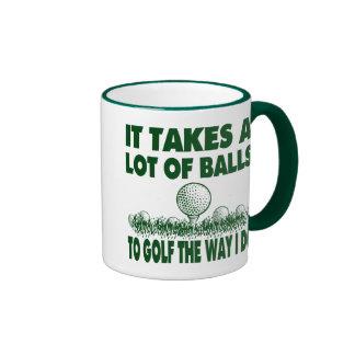 IT TAKES A LOT OF BALLS TO GOLF LIKE I DO RINGER MUG