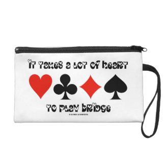 It Takes A Lot Of Heart To Play Bridge Wristlets