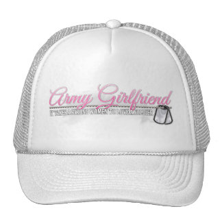 It takes a strong women to love a Soldier(Girlfr) Trucker Hat