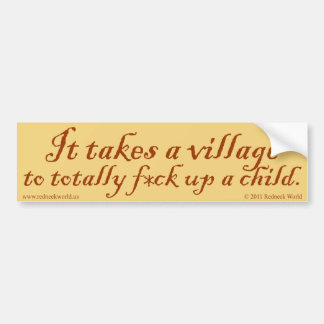 It Takes a Village Car Bumper Sticker