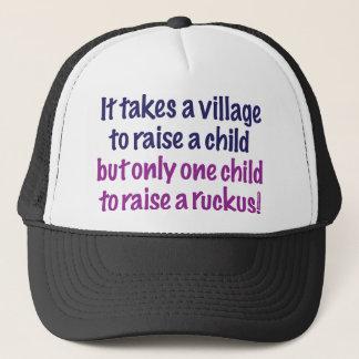 It takes a village… trucker hat