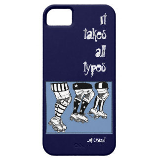 it takes all types iPhone SE/5/5s case