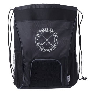 It Takes Balls To Play Field Hockey Drawstring Backpack