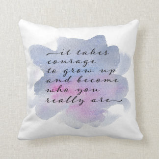 it takes courage watercolor typography pillow