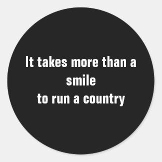 It takes more than a smileto run a country classic round sticker