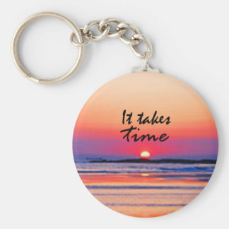 It Takes Time Keychain