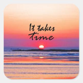 It Takes Time Square Sticker