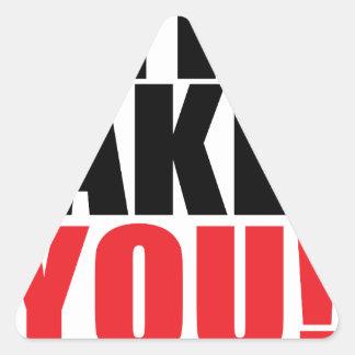 IT Takes You Triangle Sticker