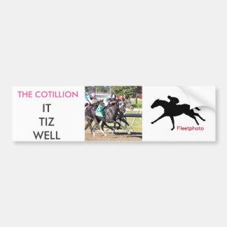 It Tiz Well - The Cotillion Winner Bumper Sticker