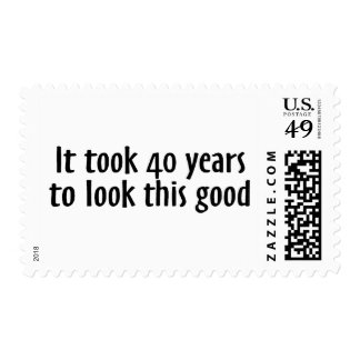 It Took 40 Years To Look This Good Postage