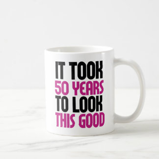It took 50 years to look this good coffee mug