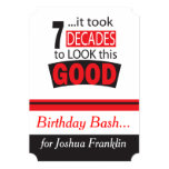 """It Took 7 Decade to Look this Good Invitations 5"""" X 7"""" Invitation Card"""