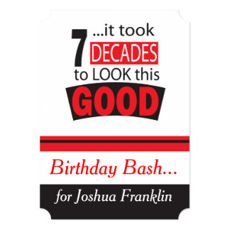 "It Took 7 Decade to Look this Good Invitations 5"" X 7"" Invitation Card"