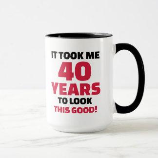 It took me 40 years to look this good mug