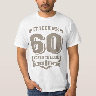 It Took Me 60 Years T-Shirt