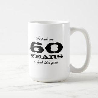 It took me 60 years to look this good large mug