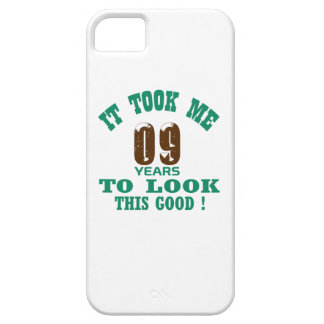 It took me 9 years to look this good ! iPhone 5 cases