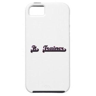 It Trainer Classic Job Design iPhone 5 Cover