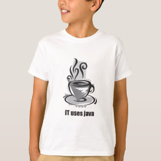 IT Uses Java T-Shirt