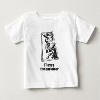IT Uses the Backdoor Baby T-Shirt